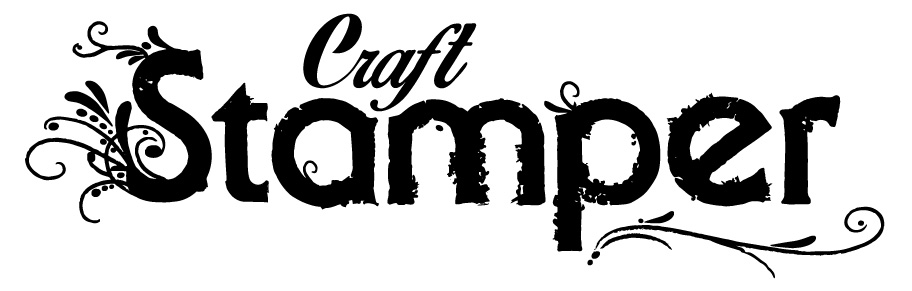 I am proud to have been the Assistant Editor of Craft Stamper Magazine
